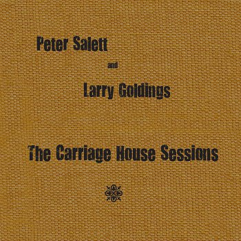Peter Salett and Larry Goldings : The Carriage House Sessions